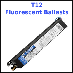 T12 Fluorescent Ballasts